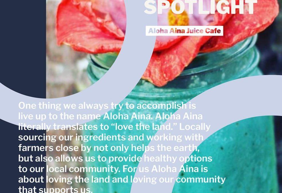 Lokahi Spotlight: Aloha Aina Juice Cafe